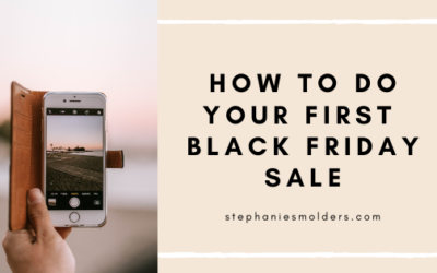 Black Friday for Small Businesses: How to Do Your First Black Friday Sale!