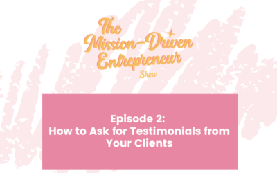 How to Ask for Testimonials from Your Clients